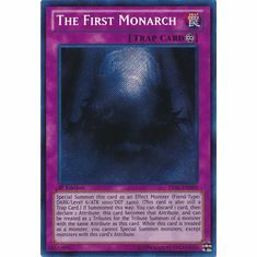 The First Monarch LVAL-EN089 - YuGiOh Legacy Of The Valiant Secret Rare
