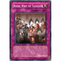 YuGiOh GX Power of the Duelist - Royal Writ of Taxation