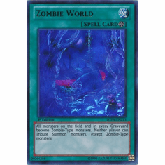 Zombie World LCJW-EN213 - YuGiOh Joey's World Ultra Rare Card