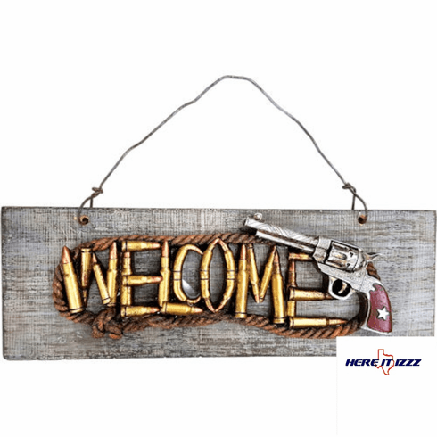 Six Shooter Handgun Welcome Sign