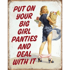 Big Girl Panties Tin Signs