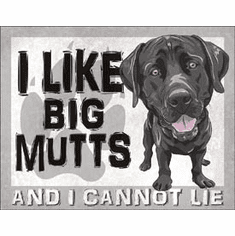 Big Mutts Tin Signs
