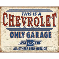 Chevy Only Garage Tin Signs