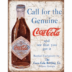 COKE - Call for the Geniune Tin Signs