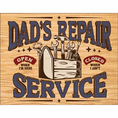 Dad's Repair Service Tin Signs
