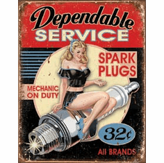 Dependable Service Tin Signs