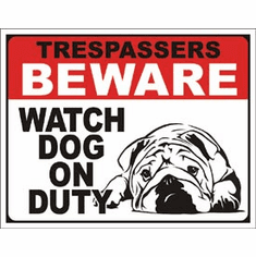 Dog on Duty Tin Signs
