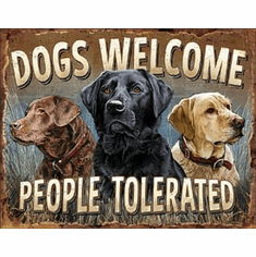 Dogs Welcome Tin Signs