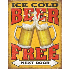 Free Beer - Next Door Tin Signs