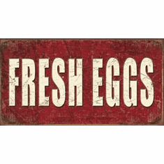 Fresh Eggs Tin Signs
