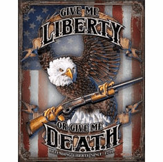 Give Me Liberty Tin Signs