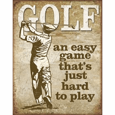 Golf - Easy Game Tin Signs