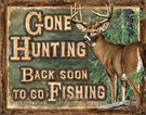 Gone Hunting Tin Signs