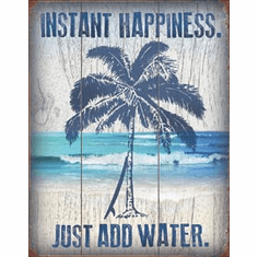 Instant Happiness Tin Signs