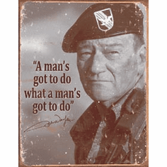 John Wayne - Man's Gotta Do