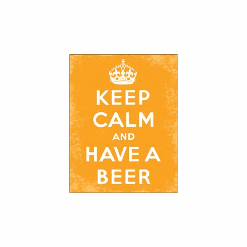 Keep Calm - Beer Tin Signs