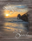 Life is Better - Beach Tin Signs