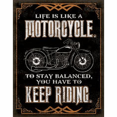 Life is Life - Motorcycle Tin Signs