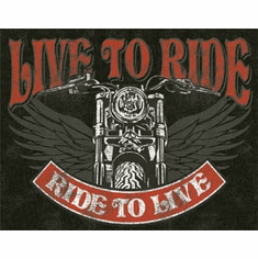 Live to Ride - Bike Tin Signs