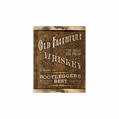 Old Faithful Whiskey Tin Signs