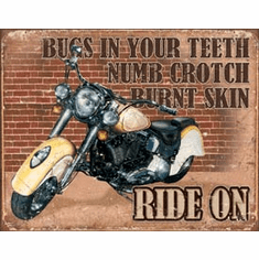 Ride On Tin Signs
