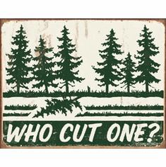 Schonberg - Cut One? Tin Signs