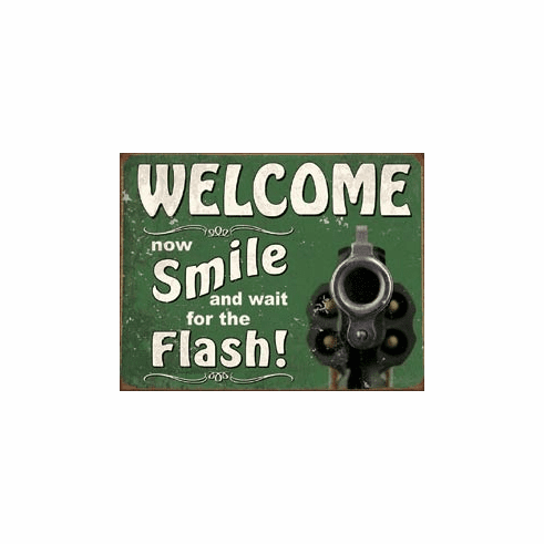 Smile for the Flash Tin Signs
