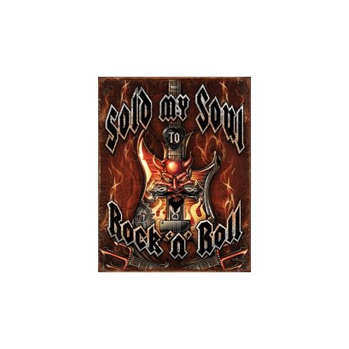 Sold Soul to Rock n Roll Tin Signs