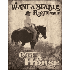 Stable Relationship Tin Signs