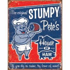 Stumpy Pete's Ham Tin Signs