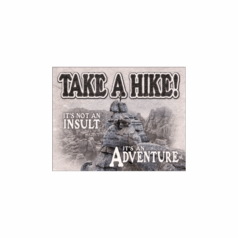Take a Hike Tin Signs