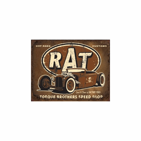 Torque - Rat Rod Tin Signs