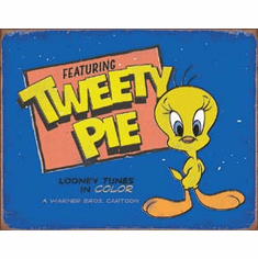 Tweety Pie Tin Signs