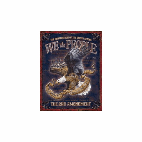 We The People - 2nd Amendment Tin Signs