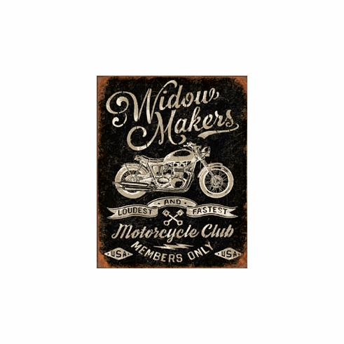 Widow Maker's Cycle Club Tin Signs