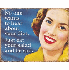 Your Diet Tin Signs