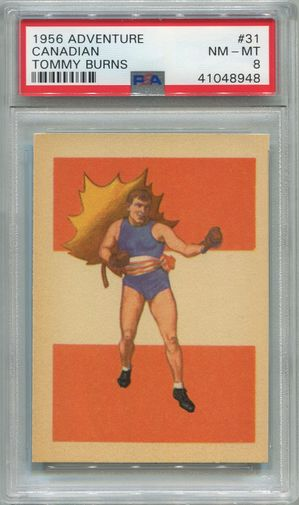 1956 Adventure Boxing - Canadian Tommy Burns #31 PSA 8