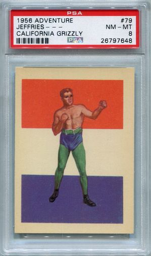 1956 Adventure Boxing - Jeffries - California Grizzly #79 PSA 8