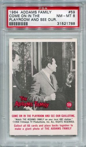 1964 Addams Family - Come On In The Playroom And See #59 PSA 8
