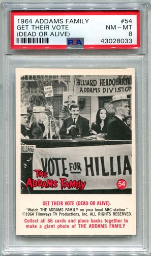 1964 Addams Family - Get Their Vote (Dead Or Alive) #54 PSA 8