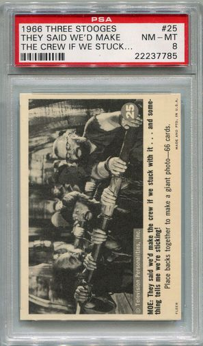 1966 Three Stooges - They Said We'd Make The Crew If We Stuck #25 PSA 8