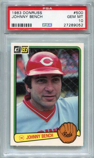 1983 Donruss Johnny Bench #500 PSA 10