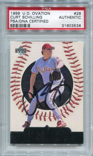 Curt Schilling PSA/DNA Certified Authentic Autograph - 1999 Upper Deck Ovation