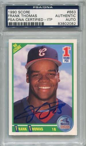 Frank Thomas Rookie PSA/DNA Certified Authentic Autograph - 1990 Score