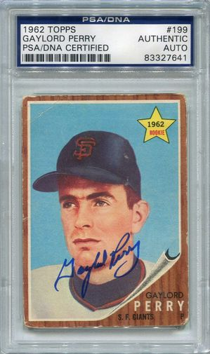 Gaylord Perry Rookie PSA/DNA Certified Authentic Autograph - 1962 Topps