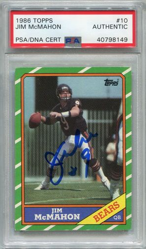 Jim McMahon PSA/DNA Certified Authentic Autograph - 1986 Topps