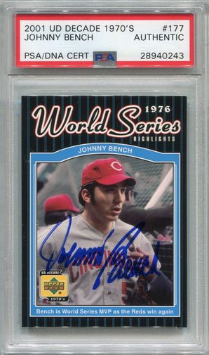 Johnny Bench PSA/DNA & JSA Certified Authentic Autograph - 2001 U.D. Decade 1970's