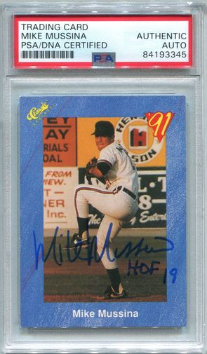 Mike Mussina Rookie PSA/DNA Certified Authentic Autograph - 1991 Classic