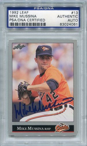 Mike Mussina PSA/DNA Certified Authentic Autograph - 1992 Leaf