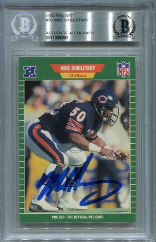 Mike Singletary BGS Certified Authentic Autograph - 1989 Pro Set #50
